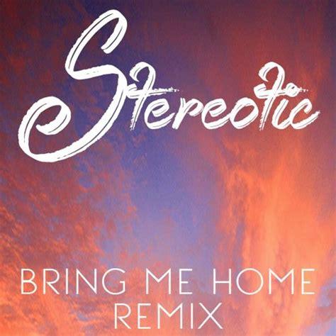 oliver koletzki bring me home stereotic remix by