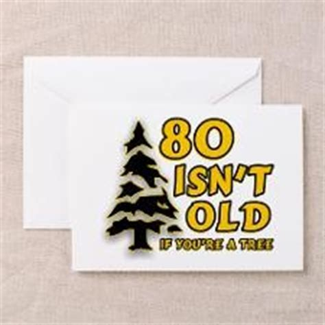 Funny 80 Year Old Birthday Quotes