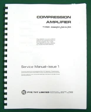 Complete Pye Compression Amplifier Manual Service Manual