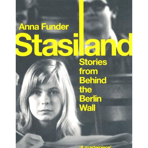 stasiland stories from behind stasiland stories from behind the berlin wall welcome to the imperial war museum online shop