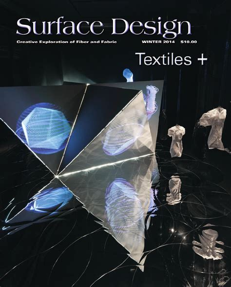 surface design journal back issues surface design journal winter 2014 sle issue by