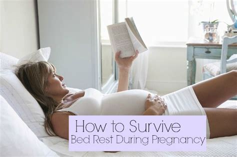how to get put on bed rest during pregnancy how to survive bed rest during pregnancy beds bed rest