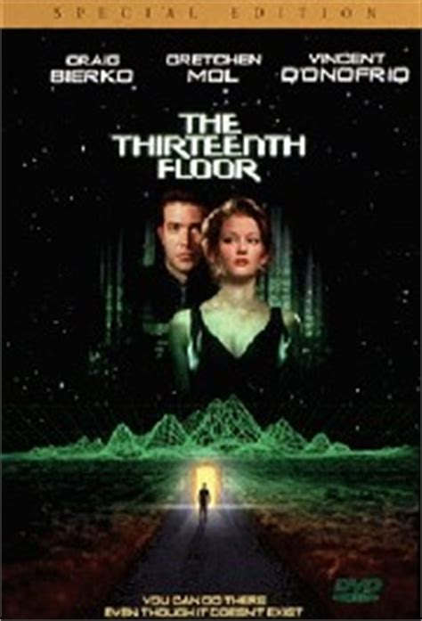 The Thirtheenth Floor by The Thirteenth Floor 1999 Rotten Tomatoes