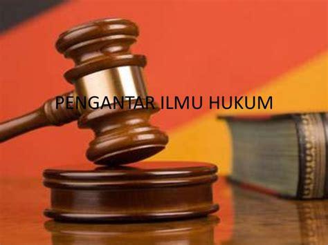 pengantar ilmu hukum