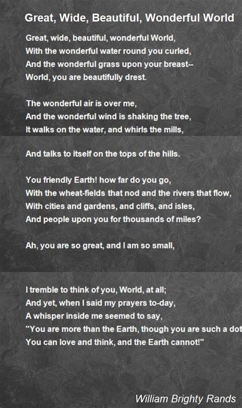 beautify worldwide great wide beautiful wonderful world poem by william brighty rands poem hunter
