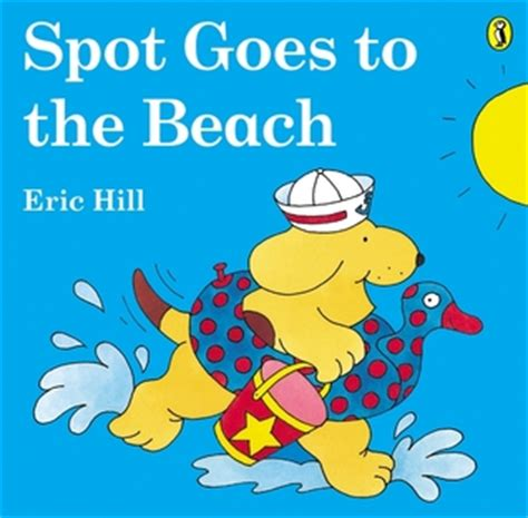 Book Review The Spot By Bank by Spot Goes To The By Eric Hill Reviews Discussion