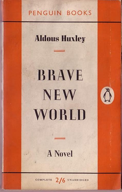 be brave penguin books aldous huxley and the brave new world of pyramids or