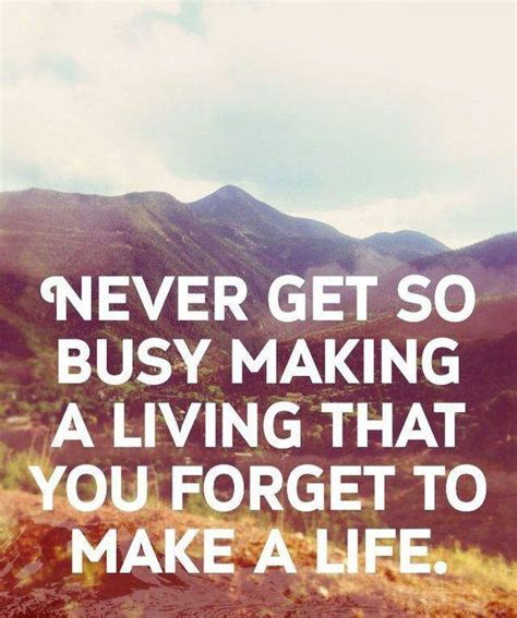 busy earning a living to make your fortune discover the psychology of achieving your goals books 21 live quotes with images