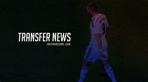 arsenal transfer news arsenal transfer news gossip and latest rumours from
