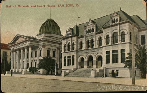 Court House Records Of Records And Court House San Jose Ca Postcard