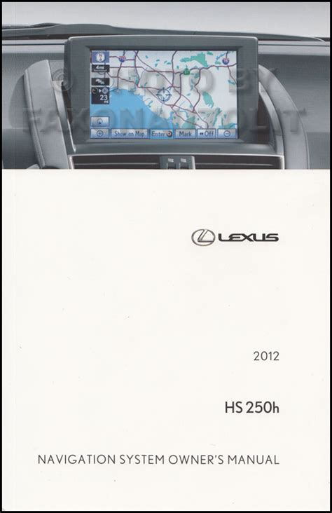 electric and cars manual 2012 lexus hs windshield wipe control 2012 lexus hs 250h navigation system owners manual original