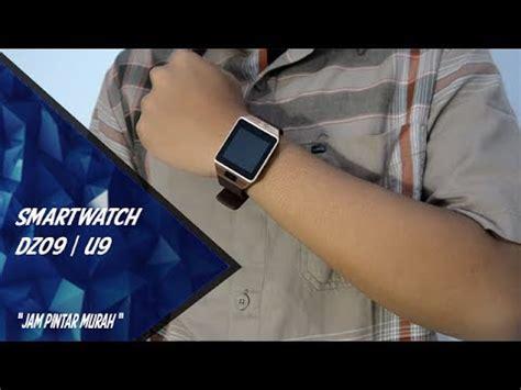 review smartwatch dz09 u9 indonesia