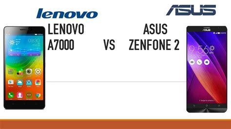 Lenovo A7000 Vs Asus Zenfone 2 Lenovo A7000 Vs Asus Zenfone 2 2gb Ram
