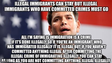 Illegal Immigration Meme - illegals illegally illegal illegally illegal illegals