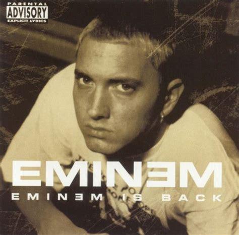 eminem album download eminem is back eminem songs reviews credits allmusic