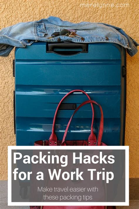 packing hacks packing hacks for a work trip