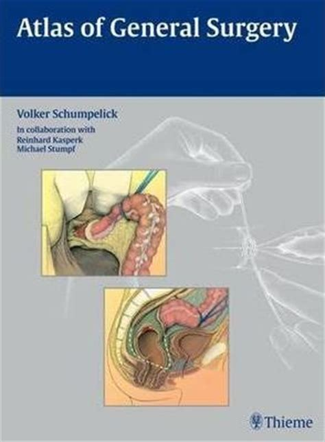 handy reference atlas of the world with general index and geographical statistics classic reprint books atlas of general surgery volker schumpelick 9783131440914