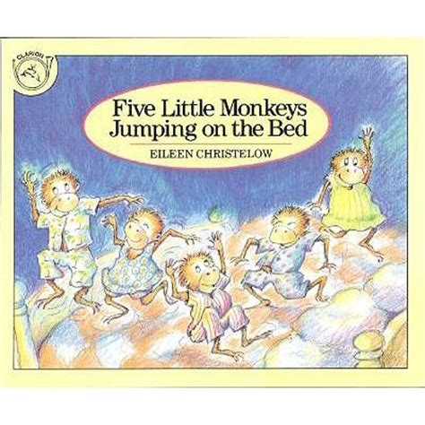 monkeys on bed five little monkeys jumping on the bed eileen christelow
