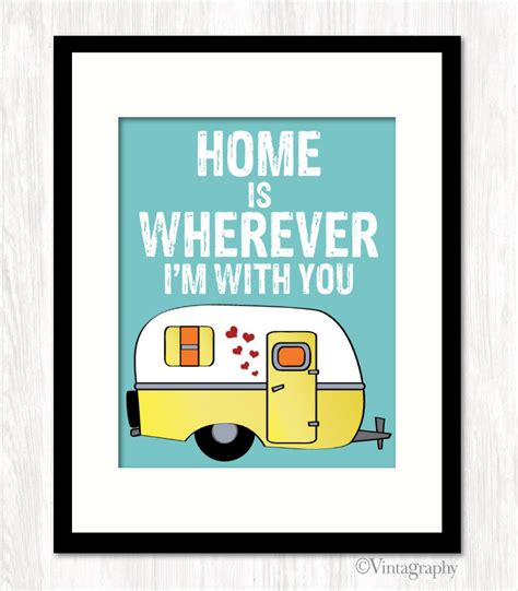 home is wherever i m with you cer typography print