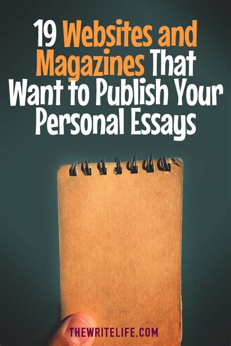 Personal Essays From Magazines by 19 Websites And Magazines That Want To Publish Your