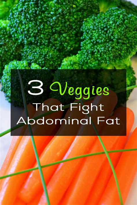 3 vegetables that fight abdominal 3 veggies that fight abdominal fitxl