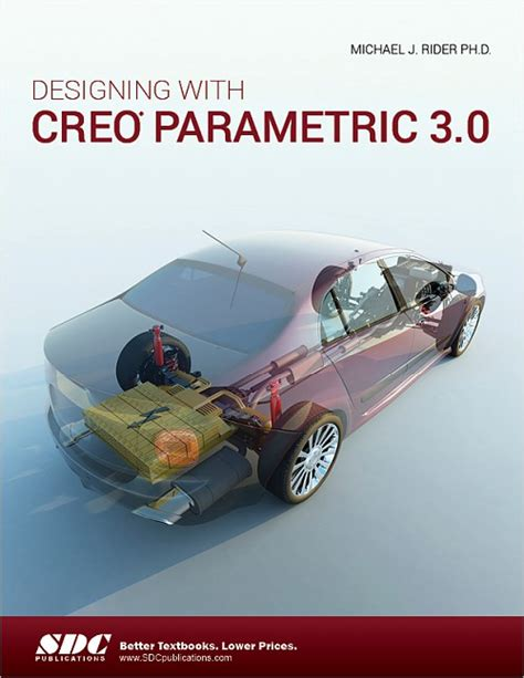 creao parametric 4 0 for designers books designing with creo parametric 3 0 book isbn 978 1