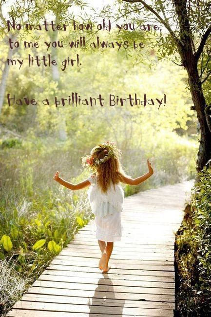 Birthday Quotes For Daughters 1000 Images About Favorite Quotes On Pinterest Birthday