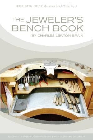 the jeweler s bench book by charles lewton brain