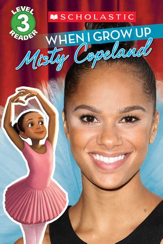 misty copeland book when i grow up misty copeland by lexi ryals