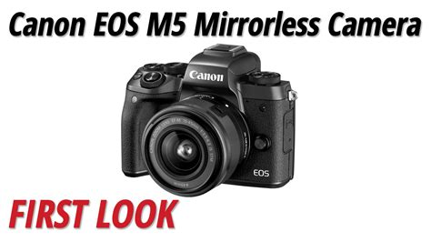 Canon Eos M5 Only Canon M5 Eos M5 canon m5 mirrorless eos digital m5 1279c001aa