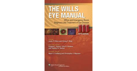 wills eye emergency room the wills eye manual office and emergency room diagnosis and treatment of eye disease by justis