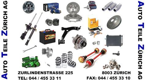 Auto Teile by Auto Teile Z 252 Rich Ag Tel 044 455 33 11 Autoteile