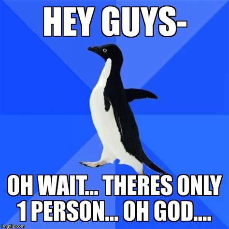 Awkward Meme - socially awkward penguin meme imgflip