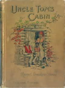 tom s cabin by harriet beecher stowe helen reviews