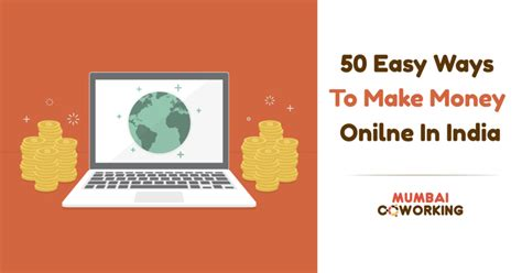 50 Ways To Make Money Online - 50 easy ways to make money online in india earn money online faster