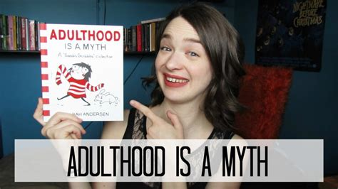 adulthood is a myth adulthood is a myth review youtube
