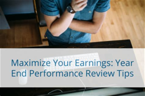 sle of year end performance review maximize your earnings year end performance review tips