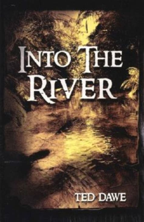 the lobby books ted dawe s into the river is 1st book to be banned in new