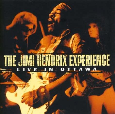 best jimi album jimi live in ottawa best live albums