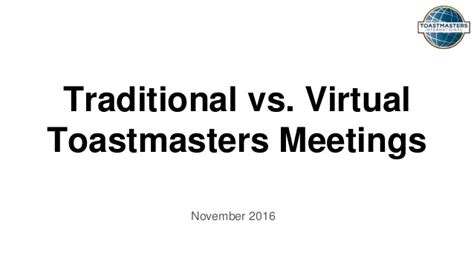 Mba Vs Traditional by Traditional Vs Toastmasters Meetings