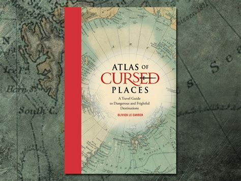 atlas of cursed places 1631910000 nudie news atlas of cursed places