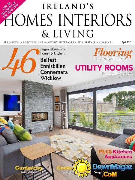 home design magazine ireland ireland s homes interiors living 04 2017 187 download