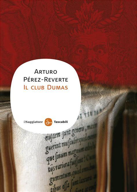 el club dumas il club dumas web oficial de arturo p 233 rez reverte el club dumas il club dumas web oficial de arturo p 233 rez reverte