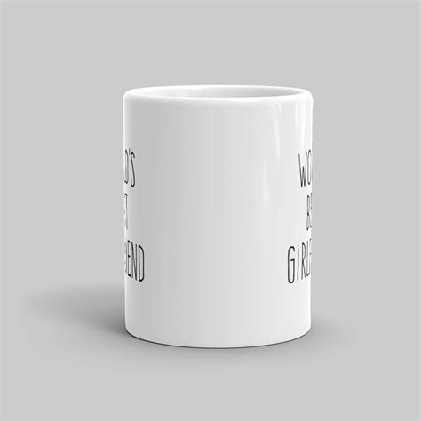 best mugs world s best girlfriend mug mutative mugs