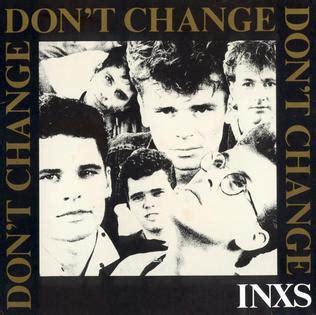 Don T Change don t change