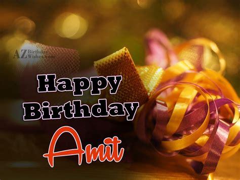 Happy Birthday Amit