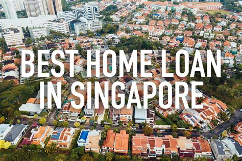 housing loan sg best home loan in singapore in 2018 all 16 banks analyzed