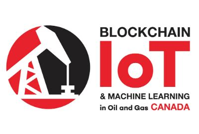 blockchain, iot & machine learning in oil & gas canada