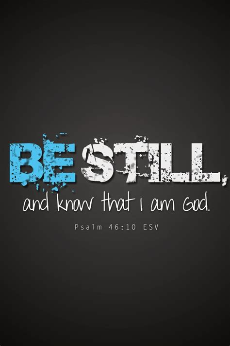 iphone wallpaper christian grey be still and know that i am god psalms 46 10 iphone