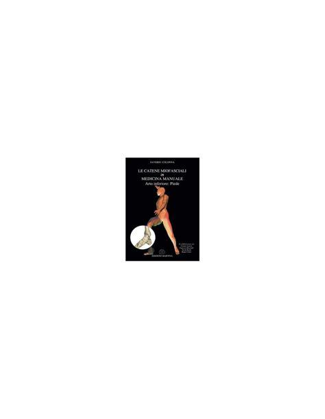 libreria martina bologna catene miofasciali in medicina manuale arto inferiore